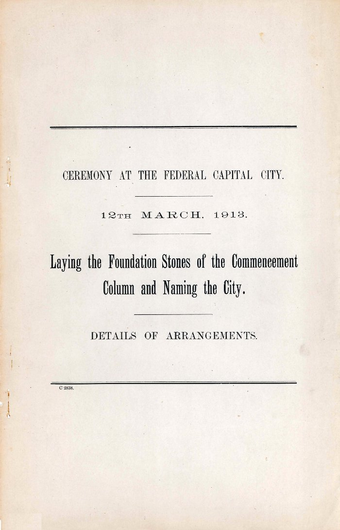 Laying the Foundation Stones of the Commencement Column and Naming the City : Details of Arrangements - 12th March 1913 cover